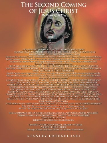 Second Coming of Jesus Christ The Return of the King  2014 9781491846179 Front Cover