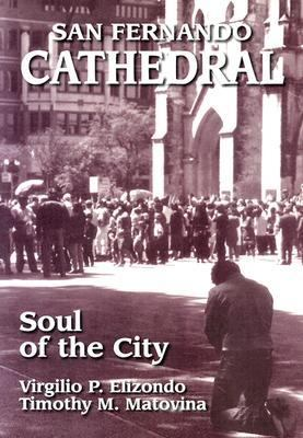 San Fernando Cathedral Soul of the City N/A edition cover