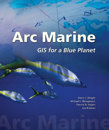 Arc Marine GIS for a Blue Planet  2008 edition cover