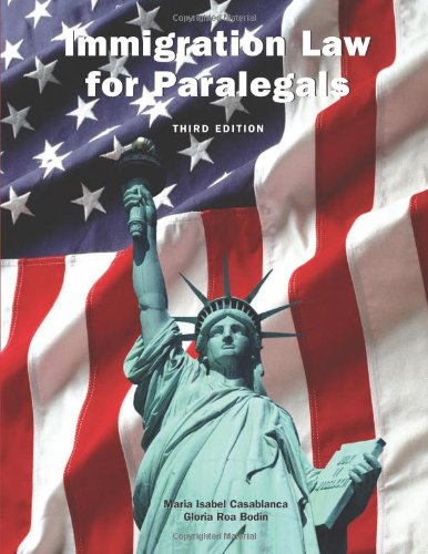 Immigration Law for Paralegals  3rd 2010 edition cover