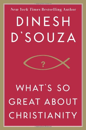 What's So Great about Christianity   2007 edition cover