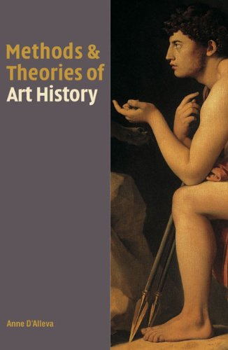 Methods and Theories of Art History   2004 9781856694179 Front Cover