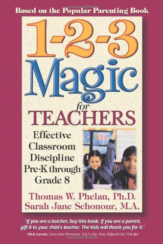 1-2-3 Magic for Teachers Effective Classroom Discipline Pre-K Through Grade 8 N/A edition cover
