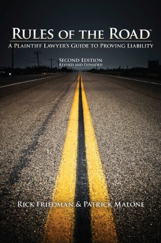 Rules of the Road A Plaintiff Lawyer's Guide to Proving Liability 2nd 2010 edition cover