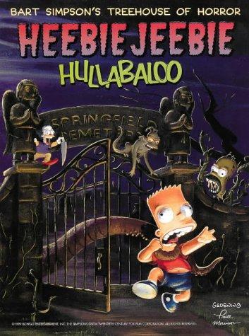 Simpson's Treehouse of Horror Heebie-Jeebie Hullabaloo   1999 edition cover