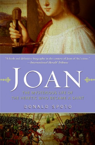 Joan The Mysterious Life of the Heretic Who Became a Saint N/A edition cover