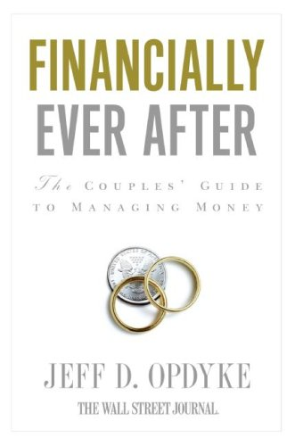 Financially Ever After The Couples' Guide to Managing Money  2009 9780061358180 Front Cover