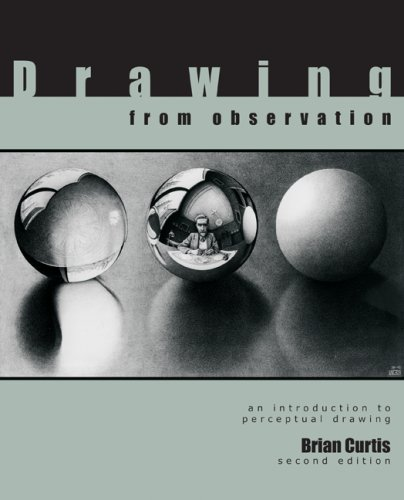 Drawing from Observation : An Introduction to Perceptual Drawing 2nd 2009 edition cover