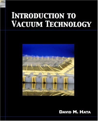 Introduction to Vacuum Technology   2008 9780130450180 Front Cover