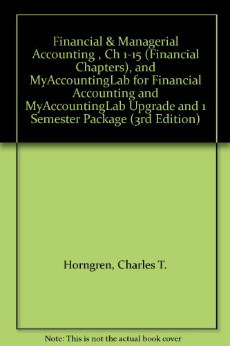 Financial and Managerial Accounting  3rd 2012 9780132795180 Front Cover
