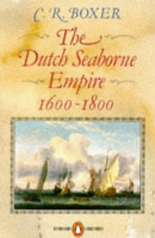 Dutch Seaborne Empire, 1600-1800  N/A edition cover