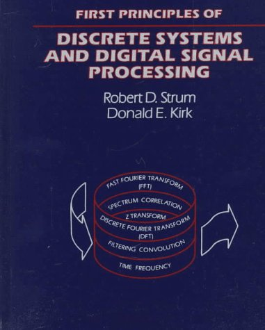 First Principles of Discrete Systems and Digital Signal Processing   1988 edition cover