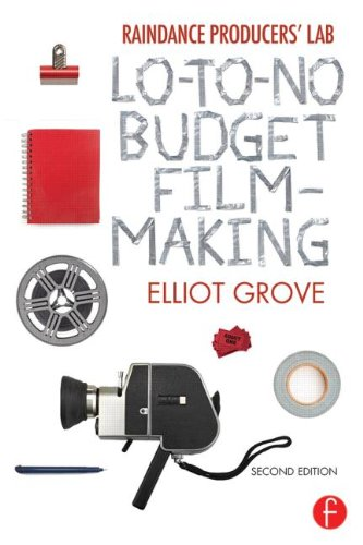 Raindance Producers' Lab lo-To-No Budget Filmmaking  2nd 2014 (Revised) edition cover