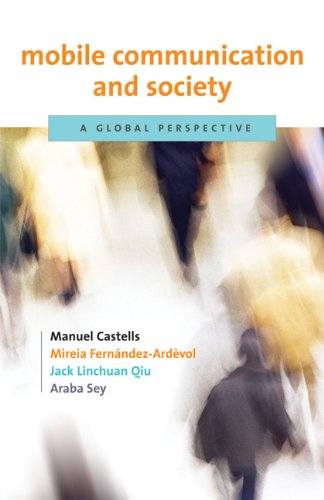 Mobile Communication and Society A Global Perspective  2009 9780262513180 Front Cover