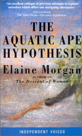 Aquatic Ape Hypothesis (Condor Indep Voices) N/A 9780285635180 Front Cover