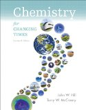 Chemistry for Changing Times + Masteringchemistry With Etext Access Card:   2015 edition cover