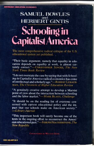 Schooling in Capitalist America Educational Reform and the Contradictions of Economic Life N/A edition cover