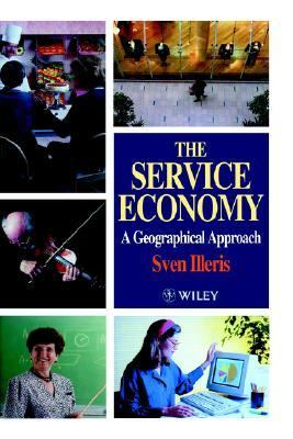 Service Economy A Geographical Approach  1996 9780471966180 Front Cover
