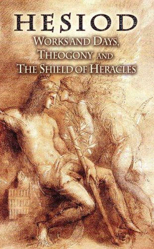 Works and Days, Theogony and the Shield of Heracles   2006 edition cover