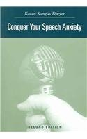 Conquer Your Speech Anxiety  2nd 2005 (Revised) 9780534636180 Front Cover