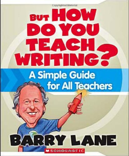 But How Do You Teach Writing? A Simple Guide for All Teachers  2008 (Teachers Edition, Instructors Manual, etc.) edition cover