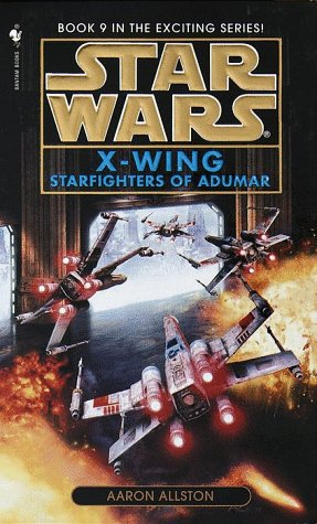 Starfighters of Adumar: Star Wars Legends (X-Wing)   1999 9780553574180 Front Cover