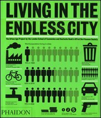 Living in the Endless City The Urban Age Project by the London School of Economics and Deutsche Bank's Alfred Herrhausen Society  2011 edition cover