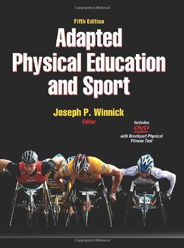 Adapted Physical Education and Sport  5th 2010 9780736089180 Front Cover