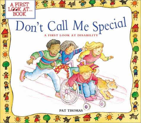 Don't Call Me Special A First Look at Disability  2002 9780764121180 Front Cover