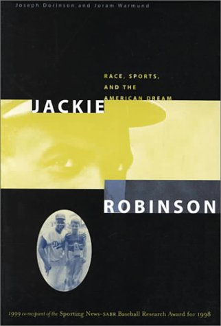 Jackie Robinson Race, Sports and the American Dream  1998 edition cover