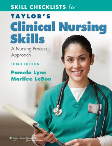 Skill Checklists for Taylor's Clinical Nursing Skills A Nursing Process Approach 3rd 2010 (Revised) edition cover