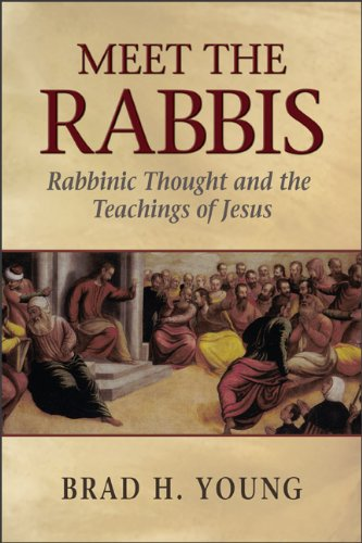 Meet the Rabbis Rabbinic Thought and the Teachings of Jesus N/A edition cover