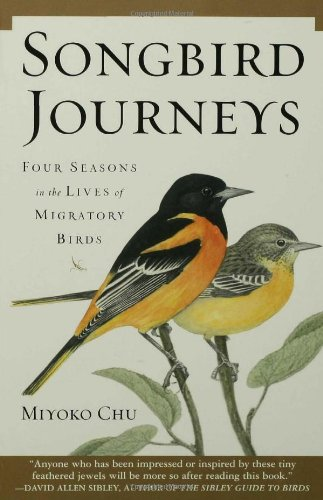 Songbird Journeys Four Seasons in the Lives of Migratory Birds N/A edition cover