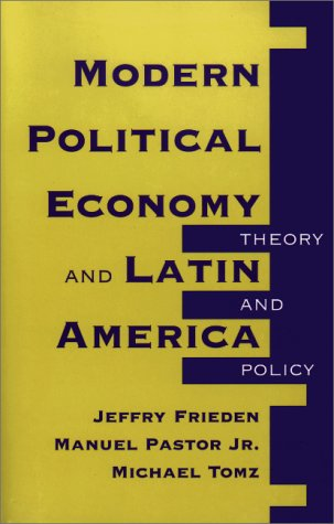 Modern Political Economy and Latin America Theory and Policy  2000 edition cover