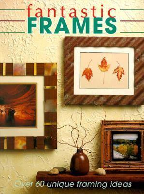 Fantastic Frames   1999 9780865734180 Front Cover