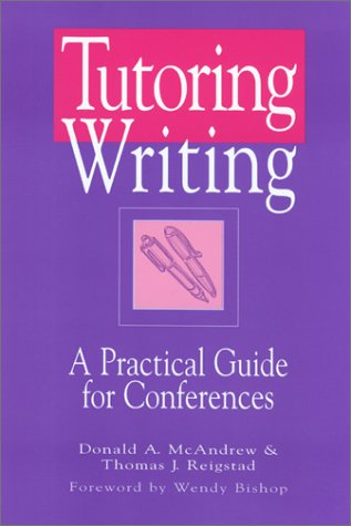 Tutoring Writing A Practical Guide for Conferences  2001 edition cover