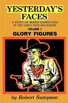 Yesterday's Faces Glory Figures N/A 9780879722180 Front Cover