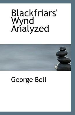 Blackfriars' Wynd Analyzed N/A edition cover