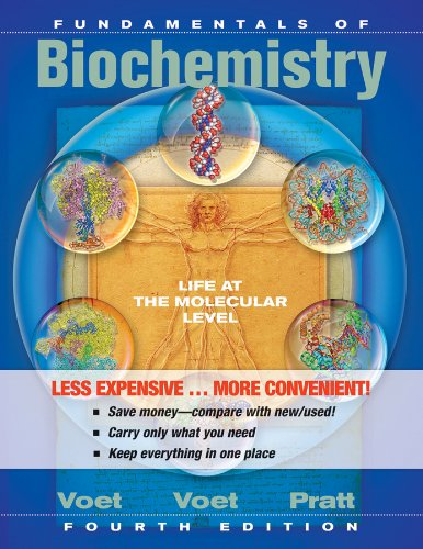 Fundamentals of Biochemistry Life at the Molecular Level 4th 2013 edition cover