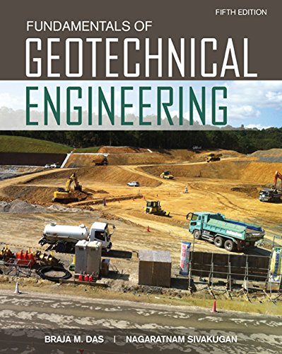 Fundamentals of Geotechnical Engineering  5th 2017 9781305635180 Front Cover