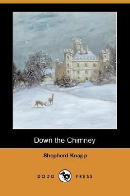 Down the Chimney  N/A 9781406529180 Front Cover