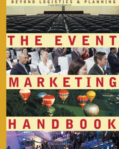 Event Marketing Handbook: Beyond Logistics and Planning  N/A edition cover