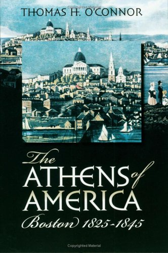 Athens of America Boston, 1825-1845  2006 edition cover
