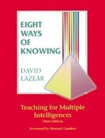 Eight Ways of Knowing Teaching for Multiple Intelligences 3rd 1998 (Revised) edition cover