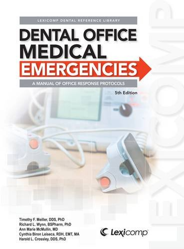 Dental Office Medical Emergenices Manual:   2012 edition cover