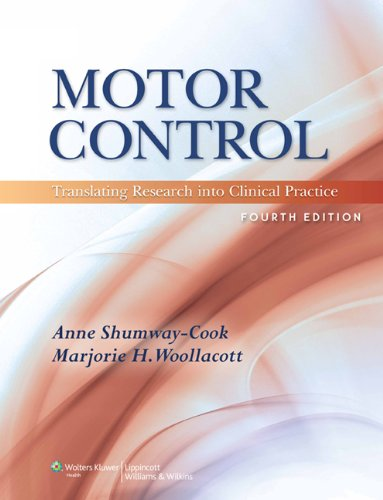 Motor Control Translating Research into Clinical Practice 4th 2010 (Revised) 9781608310180 Front Cover