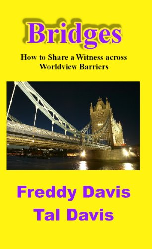 Bridges How to Share a Witness Across Worldview Barriers N/A edition cover