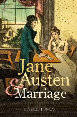 Jane Austen and Marriage   2009 edition cover