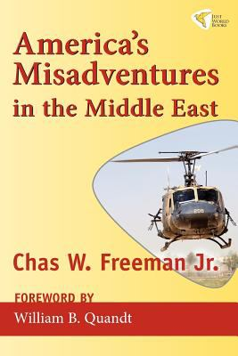 America's Misadventures in the Middle East   2010 edition cover