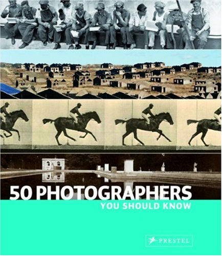 50 Photographers You Should Know   2008 edition cover